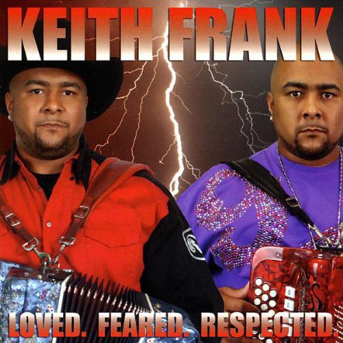 Keith Frank - Loved Feared Respected - Album Cover