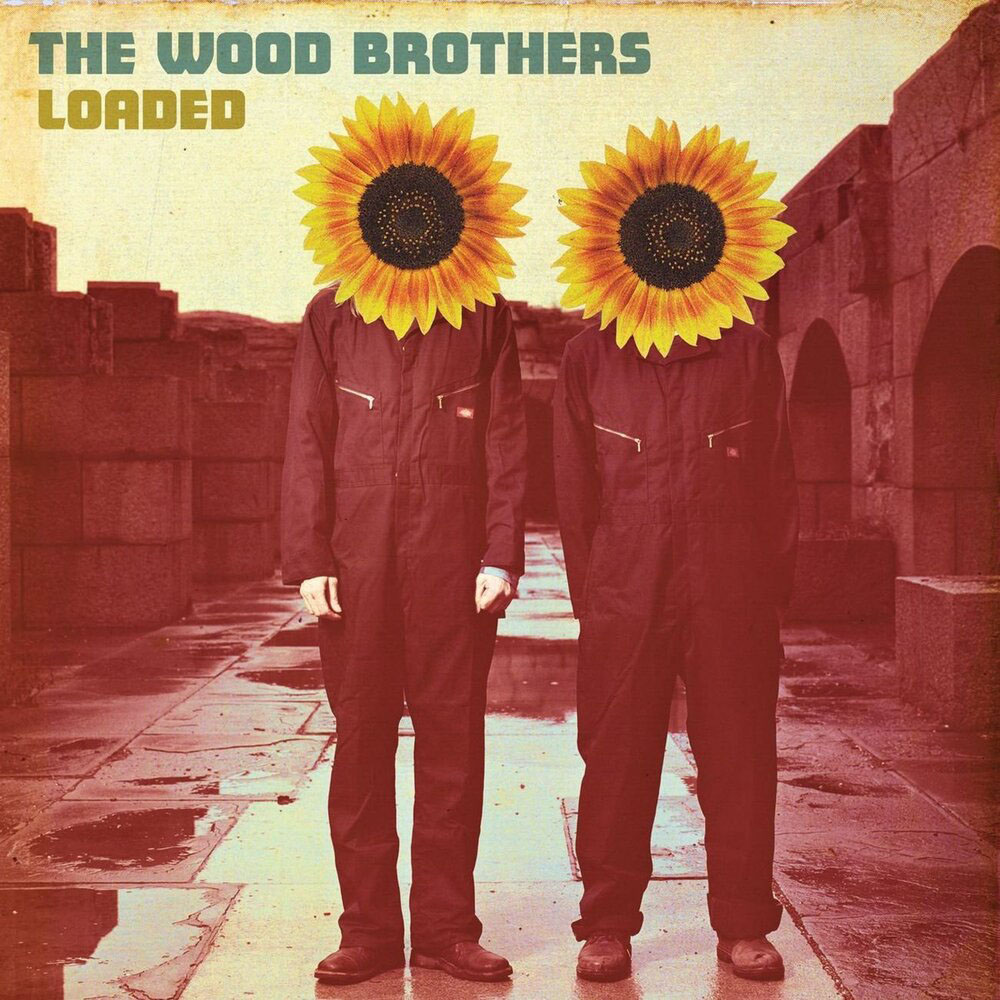 The Wood Brothers - Loaded - Album Cover