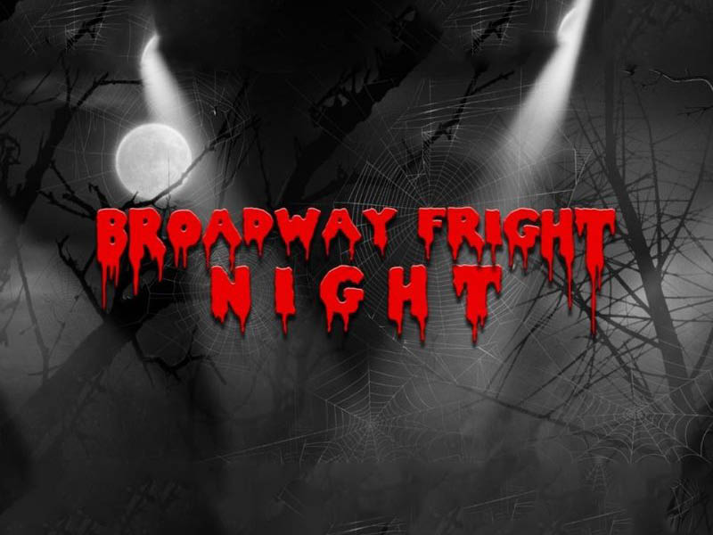 Broadway Fright Night